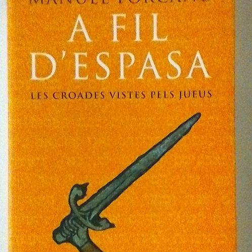 A fil D'espasa (Manuel Forcano)