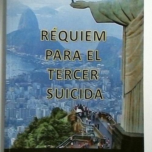 Réquiem para el tercer suicida (Sergio Dantí Mira)