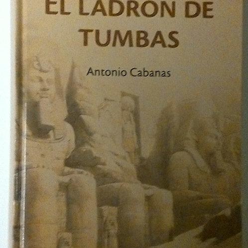 El Ladrón de tumbas (Antonio Cabanas)