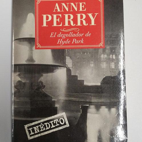 El degollador de Hyde Park (Anne Perry )