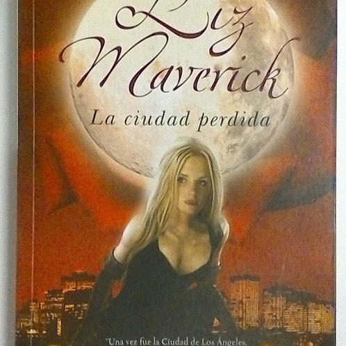 La ciudad perdida (Liz Maverich)