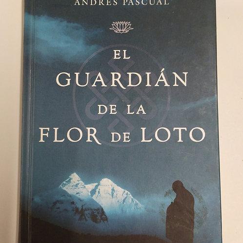 El Guardián de la flor de Loto ( Andrés Pascual )