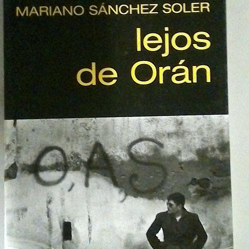 Lejos de Oran ( Mariano Sanchez soler )