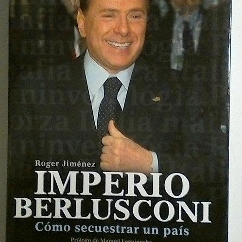 El imperio Berlusconi (Roger Jiménez)