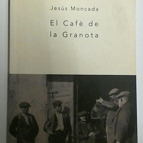 El Cafè de la granota (Jesús Moncada)