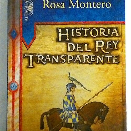 Historia del Rey Transparente (Rosa Montero)