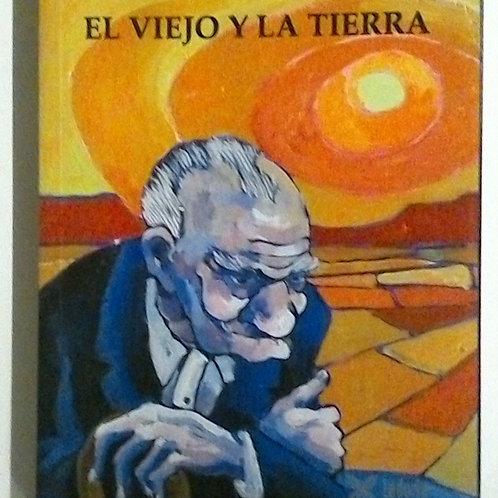 El viejo y la tierra (Francisco Marcos Herrero)