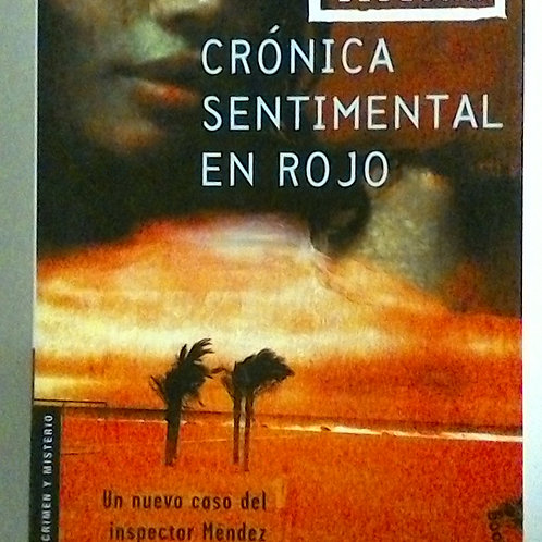 Crónica sentimental en rojo (Francisco Gonzáles Ledesma)