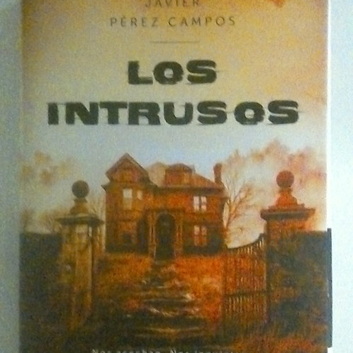 Los intrusos (Javier Pérez Campos)