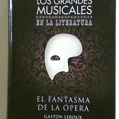 El fantasma de la ópera (Gaston Leroux)