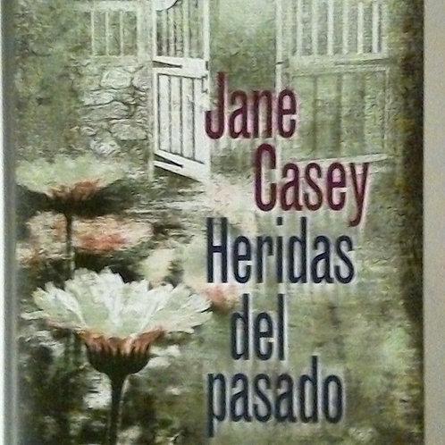 Heridas del pasado (Jane Casey)