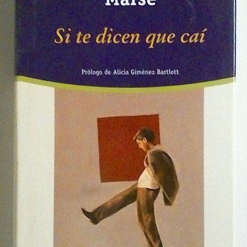 Si te dicen que caí (Juan Marsé)