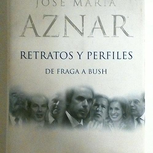 Retratos y perfiles de Fraga a Bush (José María Aznar)