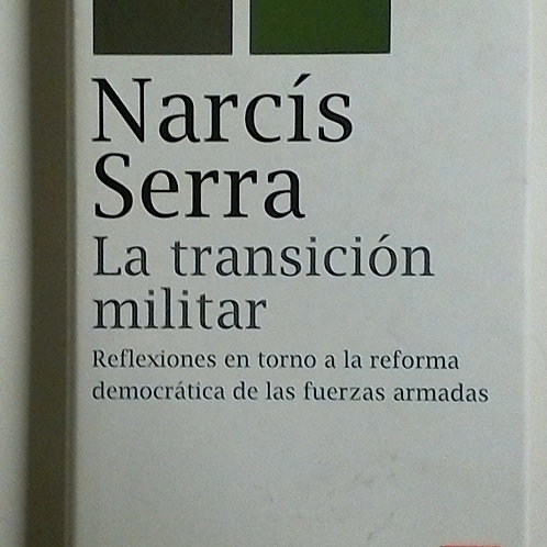 La transición militar (Narcís Serra)