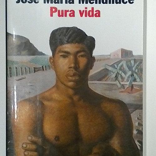Pura Vida (José María Mendiluce )