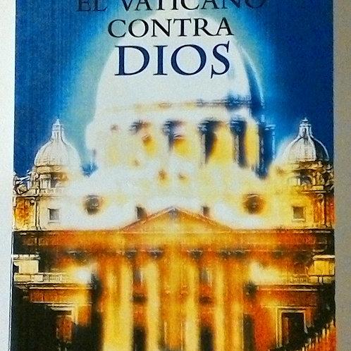 El Vaticano contra dios (Los milenarios)
