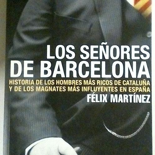 Los Señores De Barcelona (Felix Martinez )
