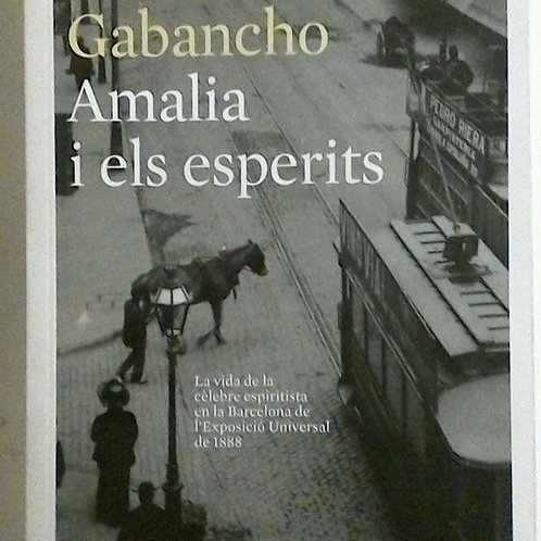 Amalia i els esperits (Patrícia Gabancho)