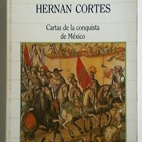 Cartas de la conquista de México ((Hernan Cortes)