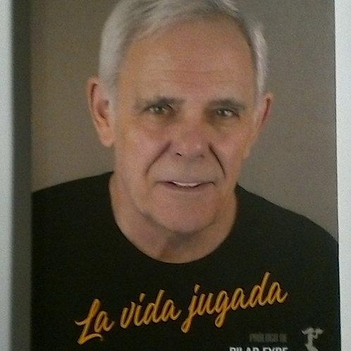 La vida jugada (Jimmy Giménez Arnau)