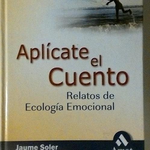 Aplícate el cuento (Jaume Sller M.Mercè Conangla)
