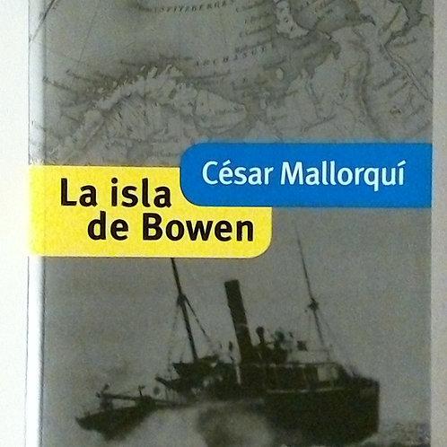 La isla de Bowen (César Mallorquí)