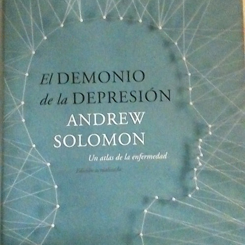 El Demonio de la depresión ( ANDREW SOLOMON )