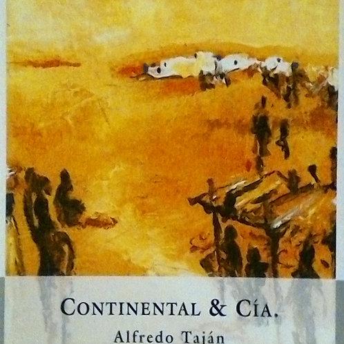 Continental & Cía ( Alfredo Teján)