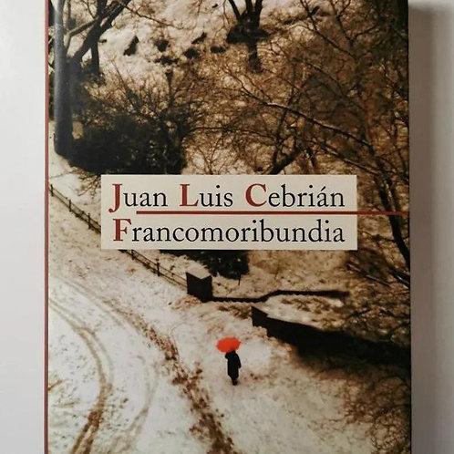 Francomoribundia (Juan Luis Cebrián)