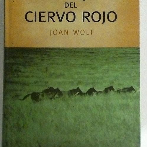 La hija del ciervo rojo (Joan Wolf)