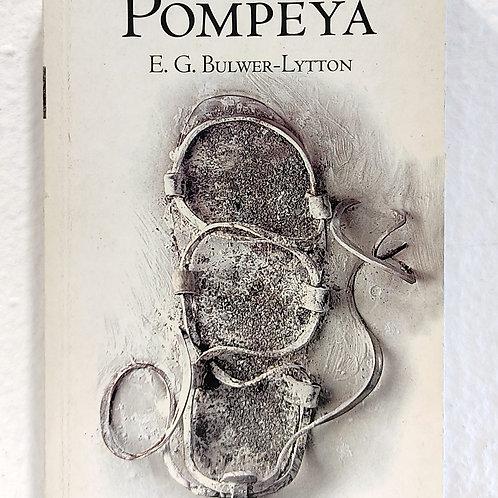 Los últimos días de Pompeya (Edward G. Bulwer-Lytton)