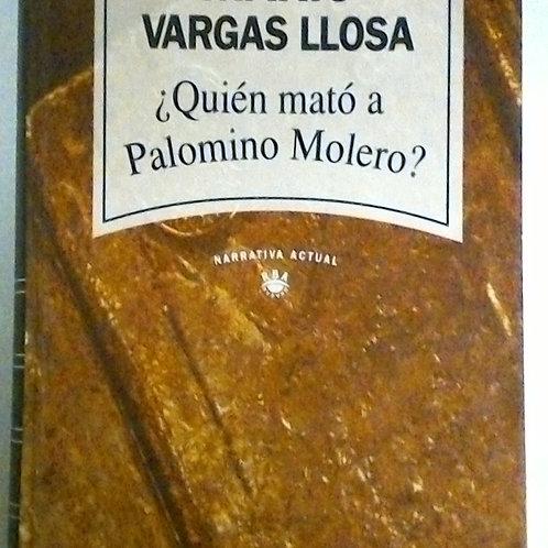 ¿Quién mató a Palomino Molero? (Mario Vargas Llosa)