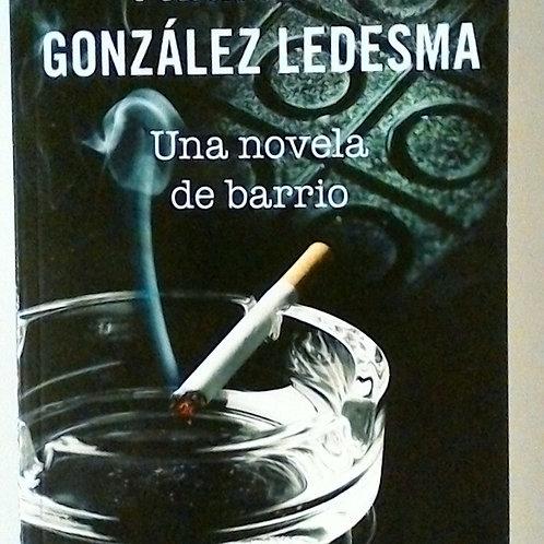 Una novela de barrio (Francisco Gonzáles Ledesma)