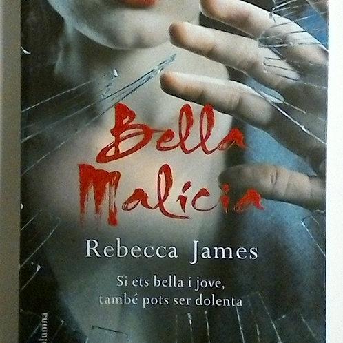 Bella malicia (Rebecca James)