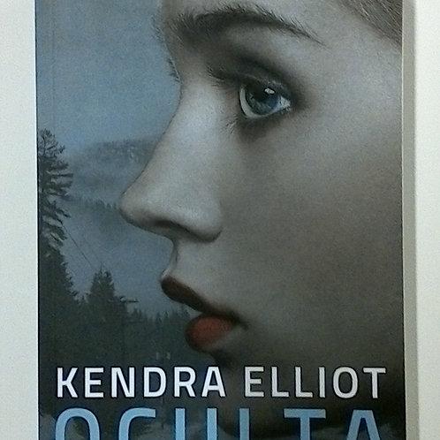 Oculta ( Kendra Elliot )
