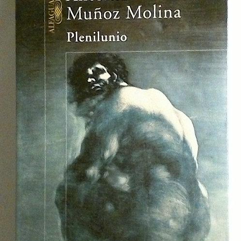 Plenilunio (Antonio Muñoz Molinal)