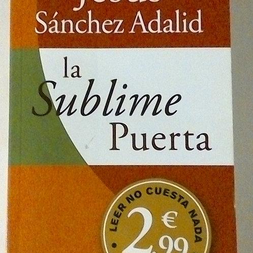 La sublime Puerta (Jesús Sánchez Adalid)