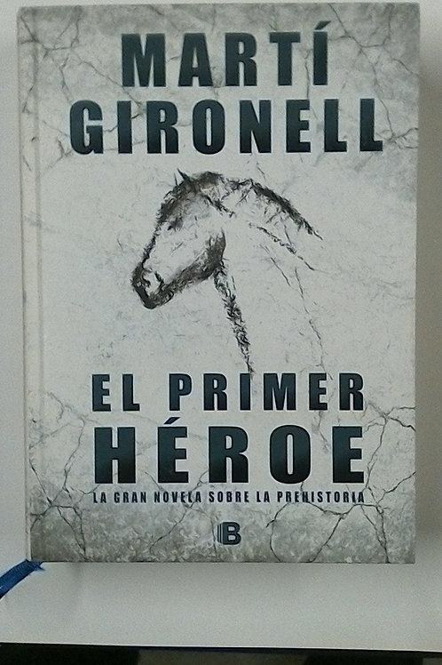 El primer Héroe ( Martí Jironell