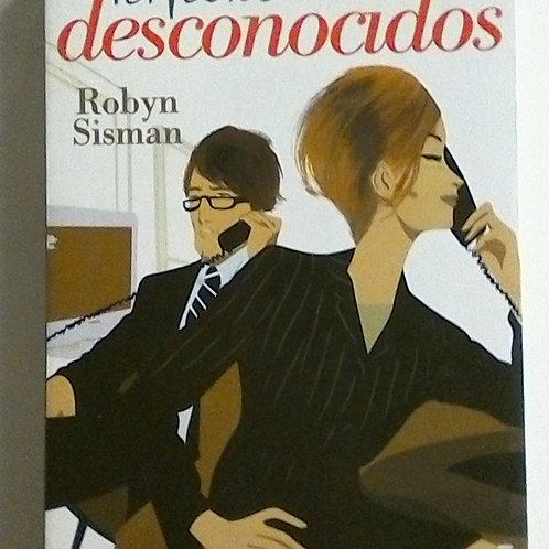 Perfectos desconocidos (Robyn Sisman)