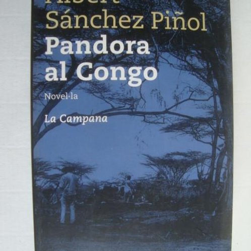Pandora al Congo. Albert Sánchez Piñol