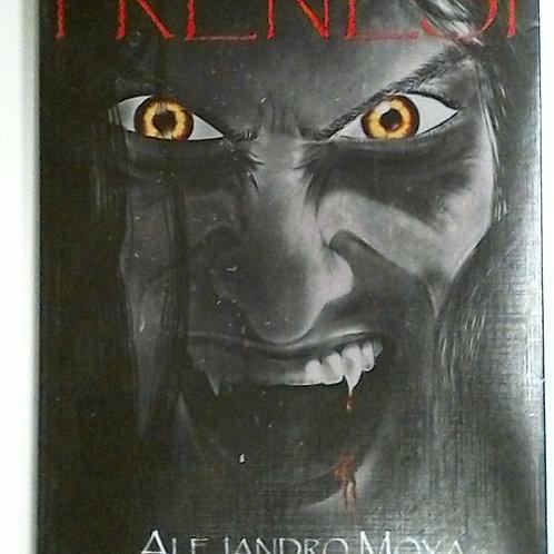 Frenesí (Alejandro Moya)