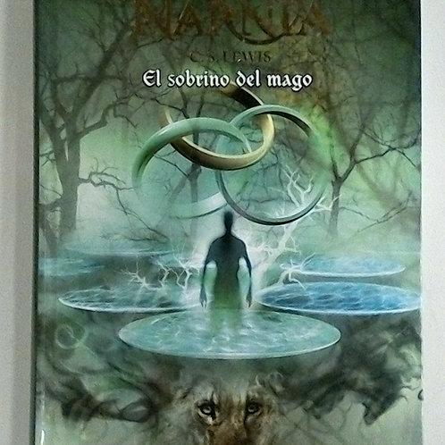 Las cronicas de Narnia El sobrino del Mago (C.S. Lewis)