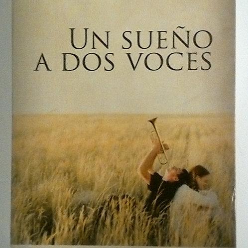 Un sueño a dos voces (Miguel Ángel Jordán