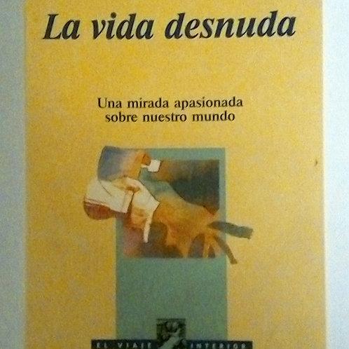 La vida desnuda (Rosa Montero)