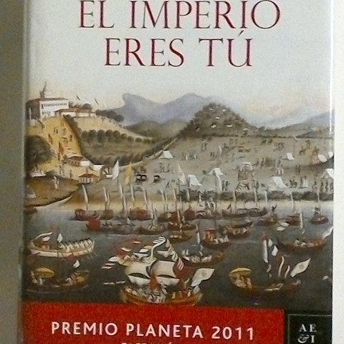 El imperio eres tú (Javier Moro)