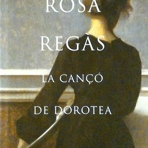 La Cançó de Dorotea (Rosa Regàs)