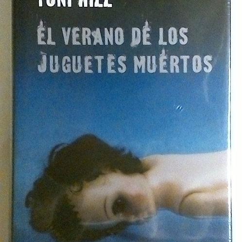 El verano de los juguetes muertos (Toni Hill)