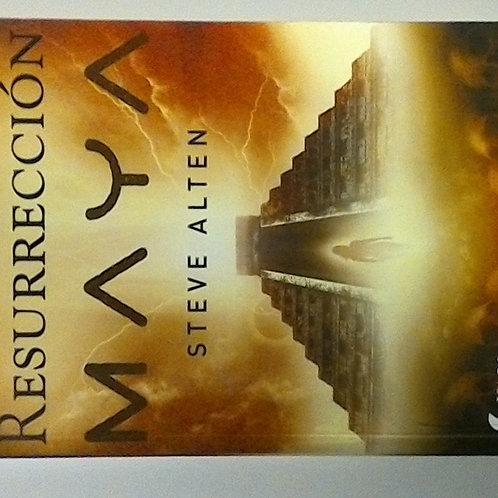 La Resurrección Maya (Steve Alten)