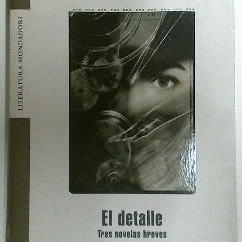 El detalle (José Carlos Somoza)