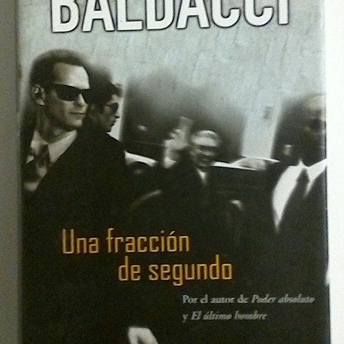 Una Fracción de segundo (David Baldacci)